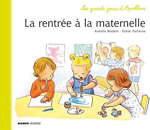 9782740423004: La rentrée en maternelle (Les Grands Jours d'Apolline)