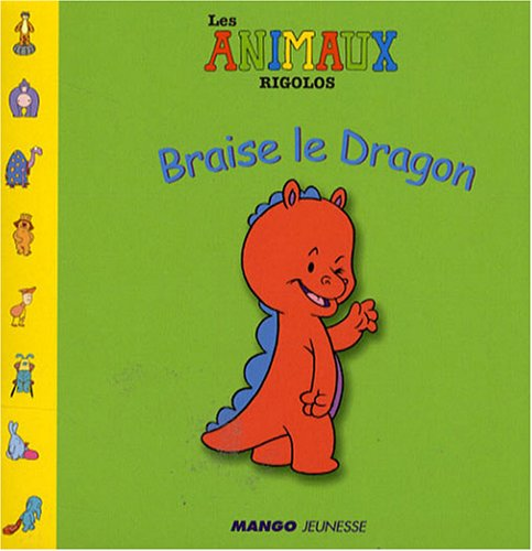 Braise le dragon: n/a