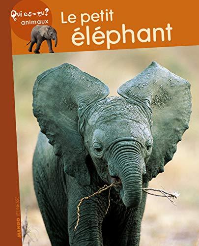 9782740424582: Le petit éléphant