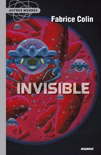 Invisible (French Edition): Fabrice Colin