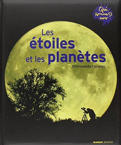 9782740425022: Les étoiles et les planètes (French Edition)