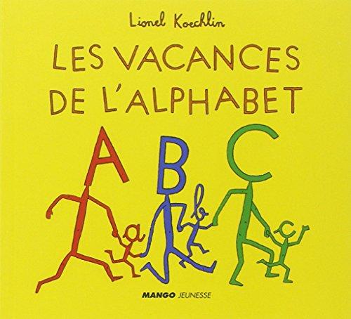 9782740425138: Les vacances de l'alphabet