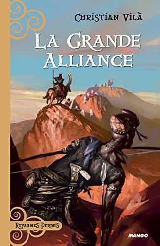 9782740426180: La grande alliance