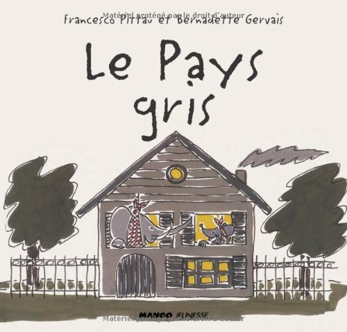 9782740426715: Le Pays gris (French Edition)