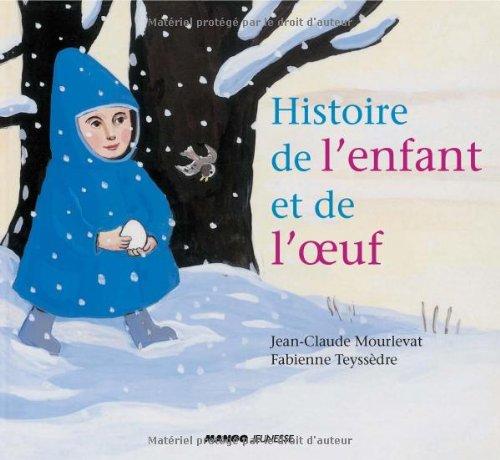 9782740427217: Histoire de l'enfant et de l'oeuf