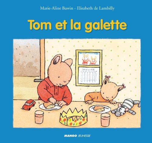 9782740427736: Tom et la galette