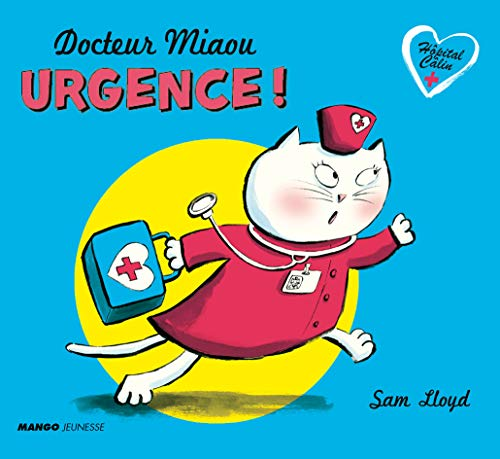 9782740428320: Docteur Miaou - Urgence !