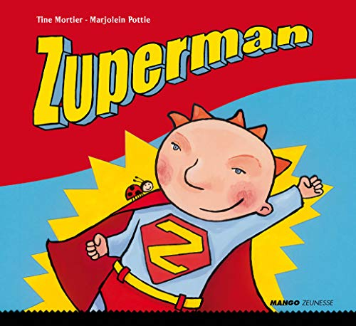 9782740428344: Zuperman (French Edition)