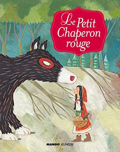 9782740429112: Le Petit Chaperon rouge