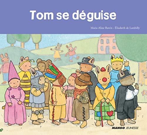 9782740430118: Tom se déguise