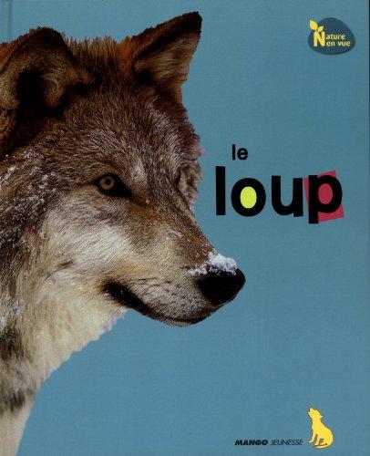 9782740430590: Le loup