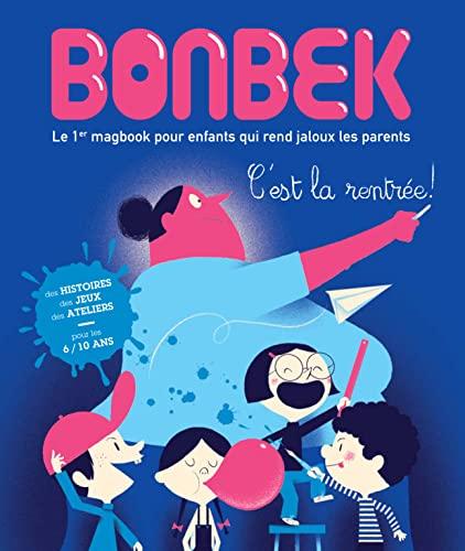 9782740430743: Bonbek, N° 8 : C'est la rentrée !