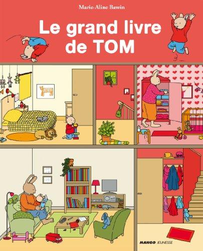 9782740430835: Le grand livre de Tom