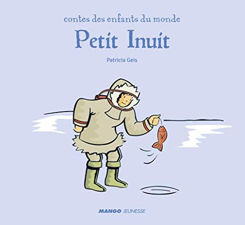 9782740431672: Petit inuit