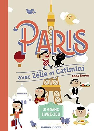 9782740432020: Paris avec Z�lie et Catimini
