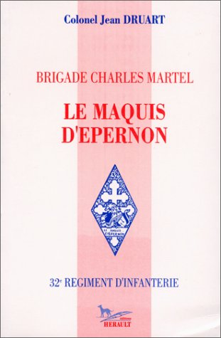 9782740700235: Brigade Charles Martel. Le Maquis d'Epernon