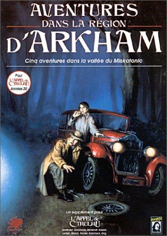9782740800935: Aventures dans la région d'Arkham : Le pays de Lovecraft (Supplément de l'Appel de Cthulhu)