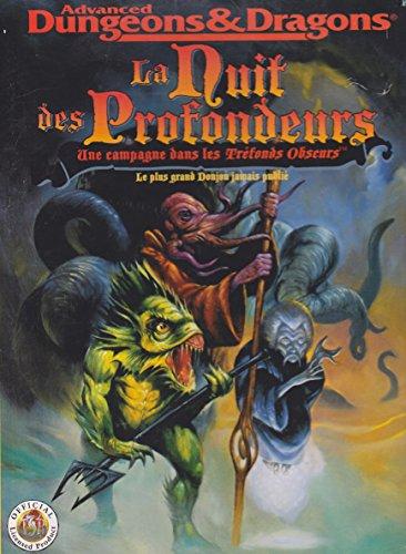 9782740801826: Advanced Dungeons & Dragons : La nuit des profondeurs, une campagne dans les tr�fonds obscurs, le plus grand donjon jamais publi�, Livre-Jeu