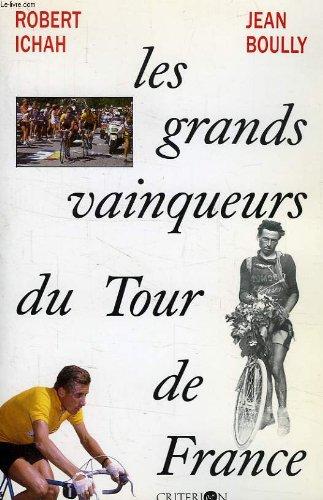 LES GRANDS VAINQUEURS DU TOUR DE FRANCE.: BOULLY (Jean) et