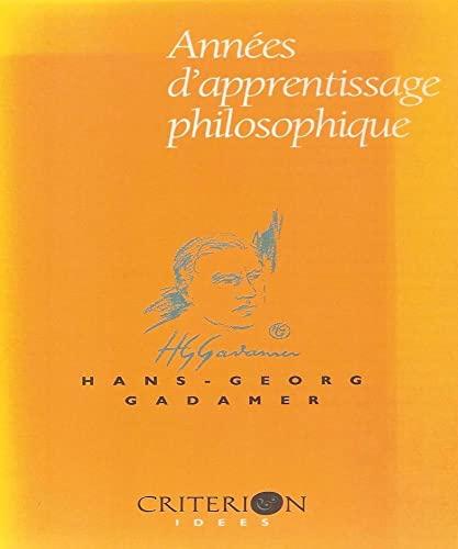 9782741300496: Années d'apprentissage philosophique : Une rétrospective