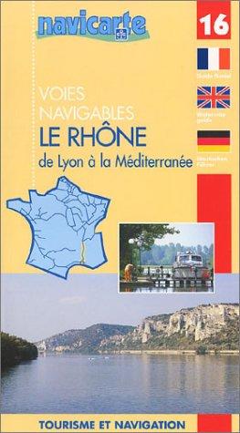 9782741601630: Carte marine : Le Rhône, de Lyon à la Méditerranée