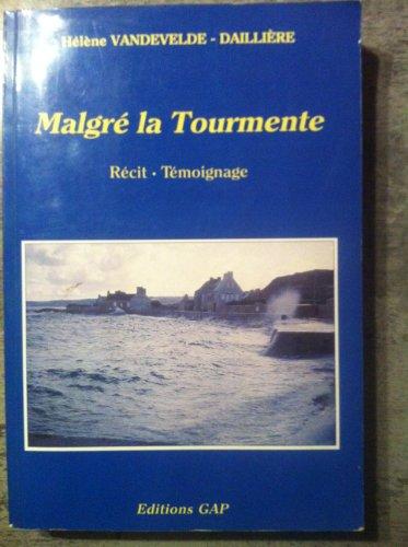 9782741701217: Malgre la tourmente: Recit, temoignage (French Edition)