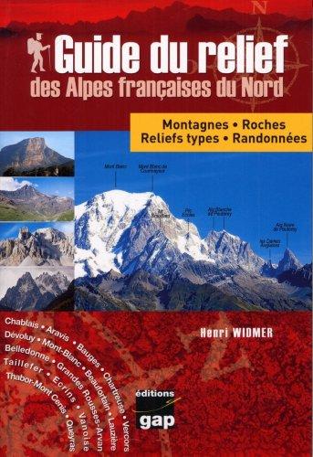 9782741703846: Guide du relief des Alpes Fran�aises du Nord