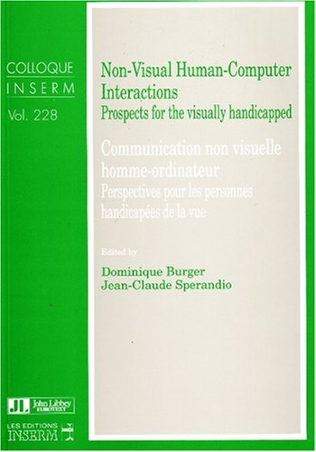 Non-Visual Human-Computer Interactions: EDITED BY: DOMINIQUE