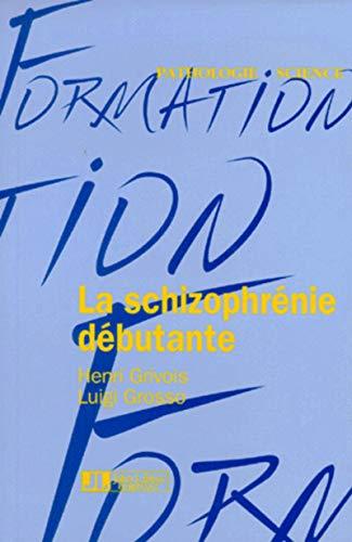 9782742001712: Schizophrenie debutante (French Edition)