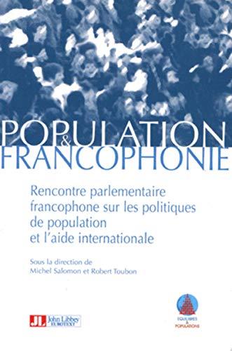 Population Et Francophonie : Rencontre Parlementaire Francophone Sur Les Politiques De Population ...