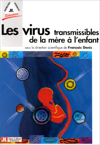 9782742001958: Virus transmis mere enfan (French Edition)