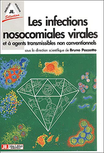 Les infections nosocomiales virales et à agents transmissibles non conventionnels (...