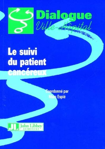 9782742003358: Le suivi des patients canc�reux