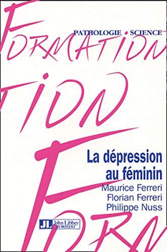 9782742004171: La dépression au féminin