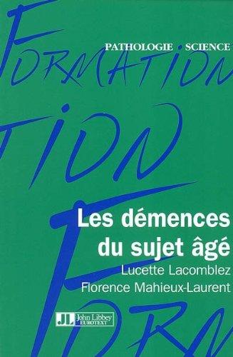 Les démences du sujet âgé: Lacomblez, Lucette, Mahieux-Laurent,