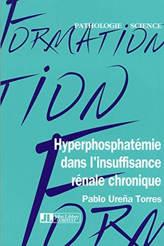 Hyperphosphatémie dans l'insuffisance rénale chronique (French ...