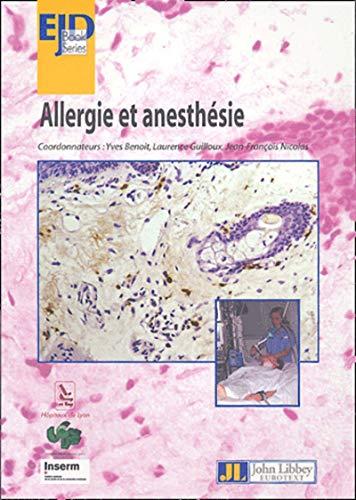 Allergie et anesthésie (French Edition): Yves Benoit