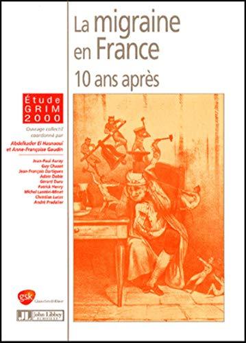 La migraine en France (French Edition): Anne-Françoise Gaudin