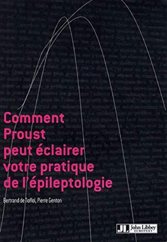 Comment Proust Peut Eclairer Votre Pratique De L'Epileptologie - B Toffol (De)
