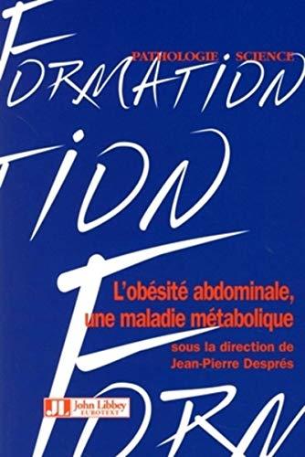 L'obésité abdominale, une maladie métabolique (French ...