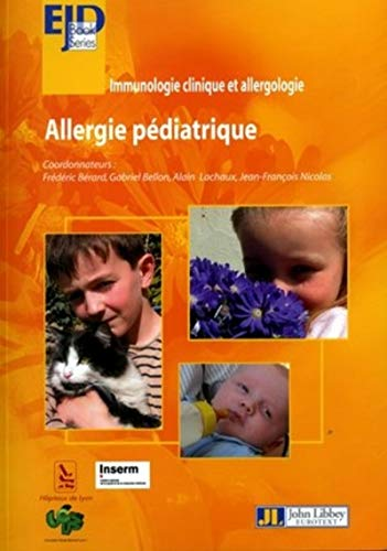 Allergie pédiatrique (French Edition): A Nosbaum
