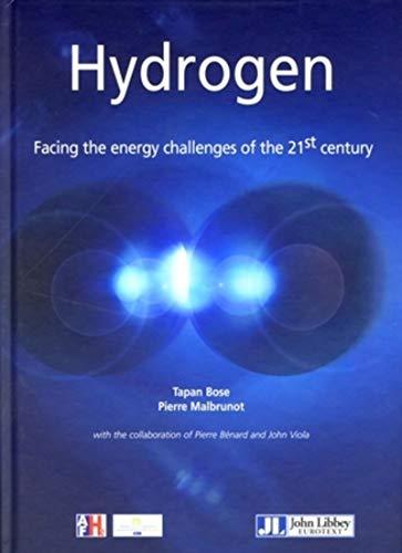 Hydrogen: Tapan Bose and Pierre Malbrunot