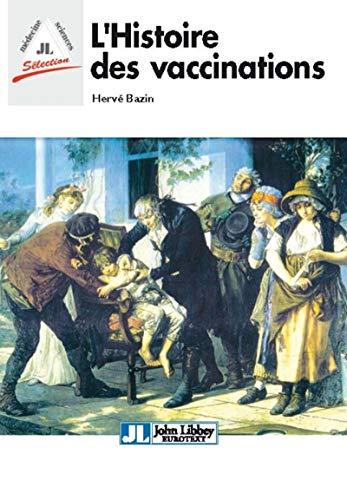9782742007059: L'Histoire des vaccinations