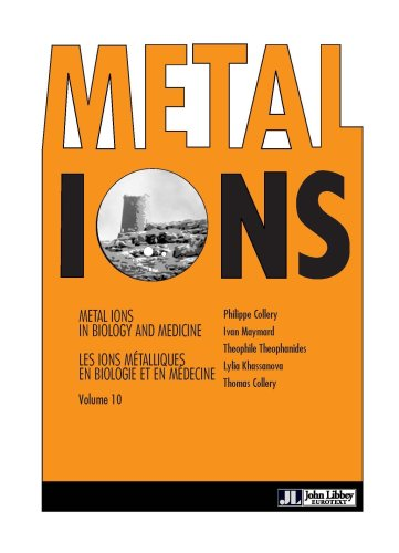 Metal Ions in Biology and Medicine volume: Philipp Collery