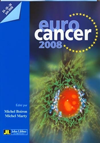 eurocancer 2008: C. Peschle, G. Meister, Michel Boiron, Michel Marty