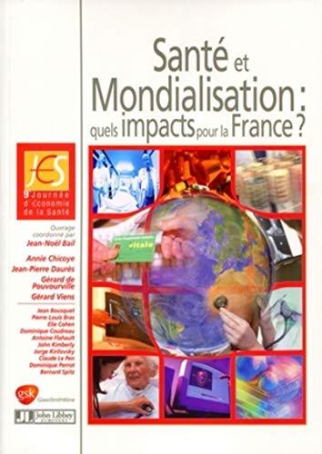 Santé et Mondialisation (French Edition): Jean-Noël Bail
