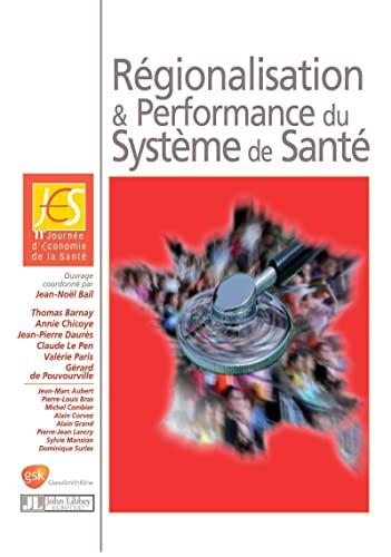 9782742007929: Régionalisation et performance du système de santé: 11ème journée d'conomie de la Santé