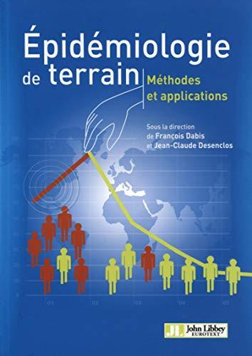 9782742008032: Epidémiologie de terrain, méthodes et applications