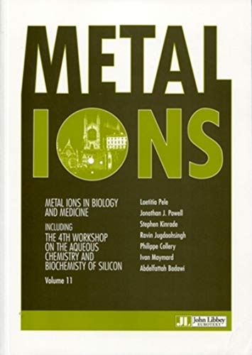 9782742008094: Metal Ions in Biology and Medicine, Volume 11 : Including the 4th workshop on the aqueous chemistry an biochemistry of silicon