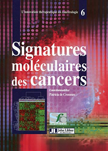 Signatures moléculaires des cancers: Patricia De Cremoux